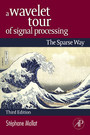 A Wavelet Tour of Signal Processing - The Sparse Way