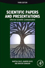 Scientific Papers and Presentations - Navigating Scientific Communication in Today's World