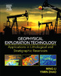 Geophysical Exploration Technology - Applications in Lithological and Stratigraphic Reservoirs