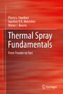 Thermal Spray Fundamentals - From Powder to Part