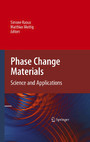 Phase Change Materials - Science and Applications