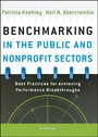 Benchmarking in the Public and Nonprofit Sectors - Best Practices for Achieving Performance Breakthroughs
