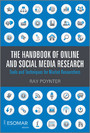 The Handbook of Online and Social Media Research - Tools and Techniques for Market Researchers