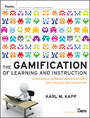 The Gamification of Learning and Instruction - Game-based Methods and Strategies for Training and Education