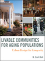 Livable Communities for Aging Populations - Urban Design for Longevity