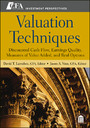 Valuation Techniques - Discounted Cash Flow, Earnings Quality, Measures of Value Added, and Real Options