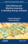 Data Mining and Machine Learning in Building Energy Analysis - Towards High Performance Computing