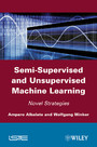 Semi-Supervised and Unervised Machine Learning - Novel Strategies