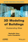 3D Modeling of Buildings - Outstanding Sites