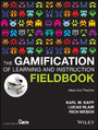 The Gamification of Learning and Instruction Fieldbook - Ideas into Practice