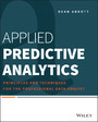 Applied Predictive Analytics - Principles and Techniques for the Professional Data Analyst