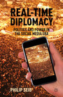 Real-Time Diplomacy - Politics and Power in the Social Media Era
