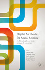 Digital Methods for Social Science - An Interdisciplinary Guide to Research Innovation