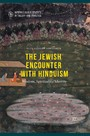 The Jewish Encounter with Hinduism - History, Spirituality, Identity