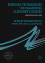 Emerging Technologies for Diagnosing Alzheimer's Disease - Innovating with Care