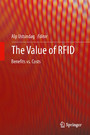 The Value of RFID - Benefits vs. Costs