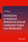 Introduction to Analytical Methods for Internal Combustion Engine Cam Mechanisms