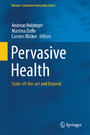 Pervasive Health - State-of-the-art and Beyond