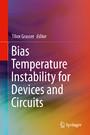 Bias Temperature Instability for Devices and Circuits