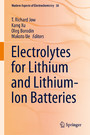 Electrolytes for Lithium and Lithium-Ion Batteries