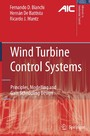 Wind Turbine Control Systems - Principles, Modelling and Gain Scheduling Design