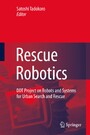 Rescue Robotics - DDT Project on Robots and Systems for Urban Search and Rescue