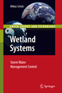 Wetland Systems - Storm Water Management Control
