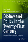 Biolaw and Policy in the Twenty-First Century - Building Answers for New Questions