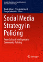 Social Media Strategy in Policing - From Cultural Intelligence to Community Policing