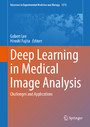 Deep Learning in Medical Image Analysis - Challenges and Applications
