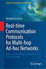 Real-time Communication Protocols for Multi-hop Ad-hoc Networks - Wireless Networking in Production and Control Systems