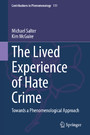The Lived Experience of Hate Crime - Towards a Phenomenological Approach