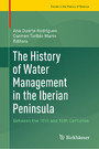 The History of Water Management in the Iberian Peninsula - Between the 16th and 19th Centuries
