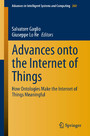 Advances onto the Internet of Things - How Ontologies Make the Internet of Things Meaningful