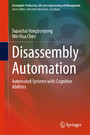 Disassembly Automation - Automated Systems with Cognitive Abilities