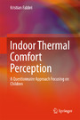 Indoor Thermal Comfort Perception - A Questionnaire Approach Focusing on Children