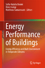 Energy Performance of Buildings - Energy Efficiency and Built Environment in Temperate Climates