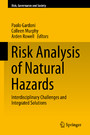 Risk Analysis of Natural Hazards - Interdisciplinary Challenges and Integrated Solutions