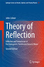 Theory of Reflection - Reflection and Transmission of Electromagnetic, Particle and Acoustic Waves