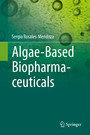Algae-Based Biopharmaceuticals
