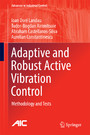 Adaptive and Robust Active Vibration Control - Methodology and Tests