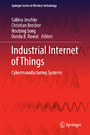 Industrial Internet of Things - Cybermanufacturing Systems