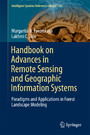 Handbook on Advances in Remote Sensing and Geographic Information Systems - Paradigms and Applications in Forest Landscape Modeling