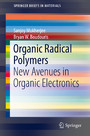 Organic Radical Polymers - New Avenues in Organic Electronics