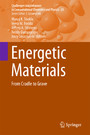 Energetic Materials - From Cradle to Grave