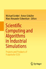 Scientific Computing and Algorithms in Industrial Simulations - Projects and Products of Fraunhofer SCAI