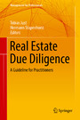Real Estate Due Diligence - A Guideline for Practitioners