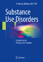 Substance Use Disorders - A Guide for the Primary Care Provider