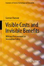 Visible Costs and Invisible Benefits - Military Procurement as Innovation Policy