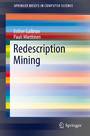 Redescription Mining